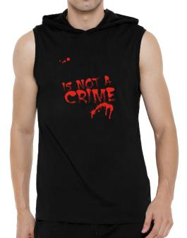 Being A ... Angler Is Not A Crime Hooded Sleeveless T-Shirt - Mens
