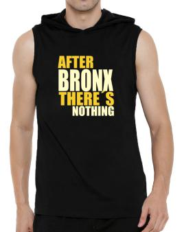 After Bronx Theres Nothing Hooded Sleeveless T-Shirt - Mens