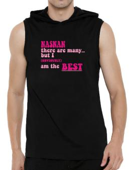 Nasnan There Are Many... But I (obviously!) Am The Best Hooded Sleeveless T-Shirt - Mens