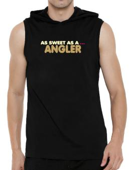 As Sweet As An Angler Hooded Sleeveless T-Shirt - Mens