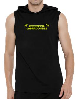 Property Of My Labradoodle Hooded Sleeveless T-Shirt - Mens