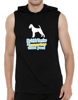 My Irish Terrier Is Smarter Than You ! Hooded Sleeveless T-Shirt - Mens