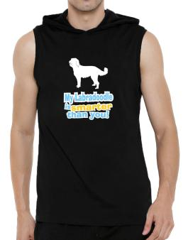 My Labradoodle Is Smarter Than You ! Hooded Sleeveless T-Shirt - Mens
