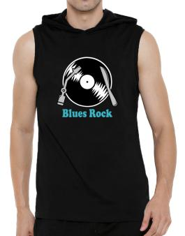 Blues Rock - Lp Hooded Sleeveless T-Shirt - Mens
