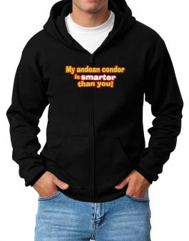 My Andean Condor Is Smarter Than You! Zip Hoodie - Mens