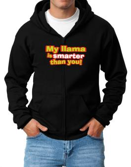My Llama Is Smarter Than You! Zip Hoodie - Mens