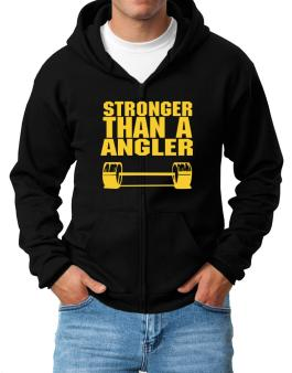 Stronger Than An Angler Zip Hoodie - Mens