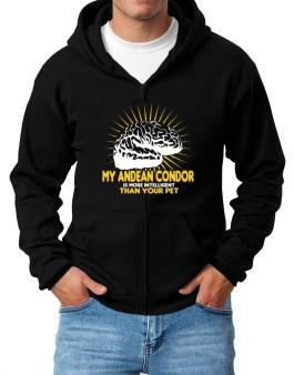 My Andean Condor Is More Intelligent Than Your Pet Zip Hoodie - Mens