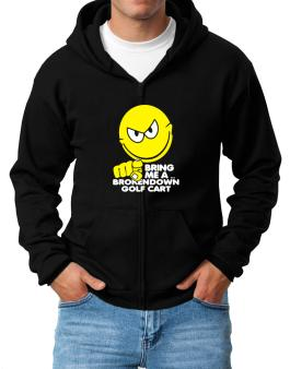 Bring Me A ... Broken Down Golf Cart Zip Hoodie - Mens