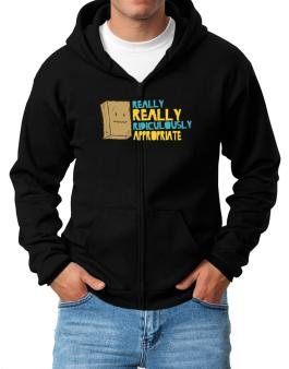 Really Really Ridiculously Appropriate Zip Hoodie - Mens