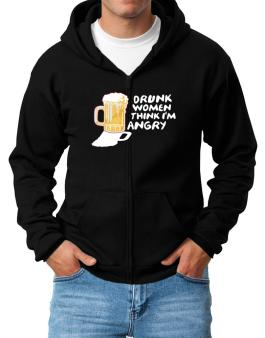Drunk Women Think Im Angry Zip Hoodie - Mens