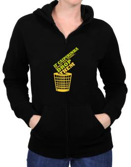 If Caipirinha Hinders Your Studies, Drop Them Zip Hoodie - Womens