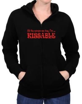 All The Rumors Are True, Im ... Kissable Zip Hoodie - Womens