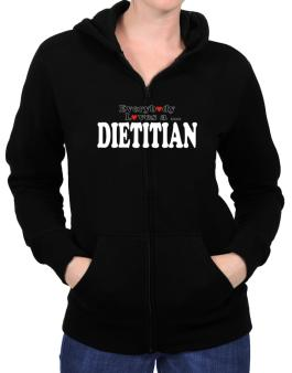 Everybody Loves A Dietitian Zip Hoodie - Womens