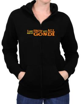 I Can Show You All About Gondi Zip Hoodie - Womens