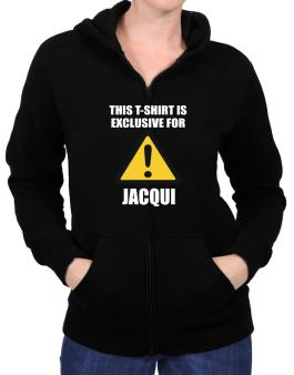 This T-shirt Is Exclusive For Jacqui Zip Hoodie - Womens