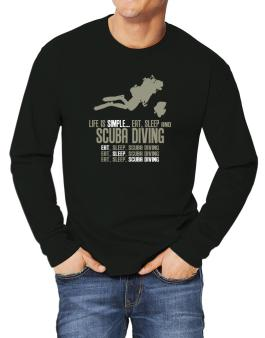 Life Is Simple... Eat, Sleep And Scuba Diving Long-sleeve T-Shirt