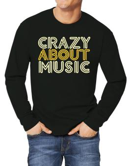 Crazy About Music Long-sleeve T-Shirt