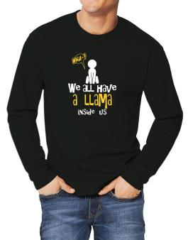 We All Have A Llama Inside Us Long-sleeve T-Shirt
