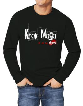 Krav Maga Is In My Blood Long-sleeve T-Shirt