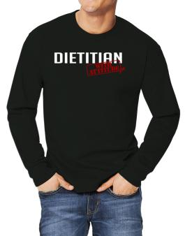 Dietitian With Attitude Long-sleeve T-Shirt