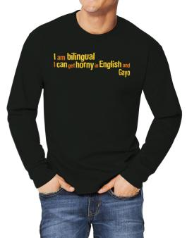 I Am Bilingual, I Can Get Horny In English And Gayo Long-sleeve T-Shirt
