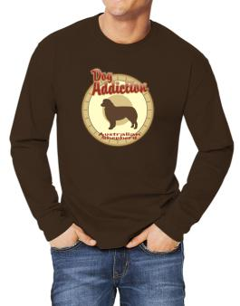 Dog Addiction : Australian Shepherd Long-sleeve T-Shirt
