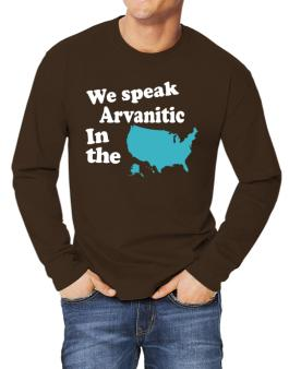 Arvanitic Is Spoken In The Us - Map Long-sleeve T-Shirt