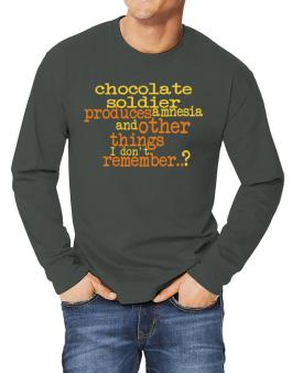 Chocolate Soldier Produces Amnesia And Other Things I Dont Remember ..? Long-sleeve T-Shirt