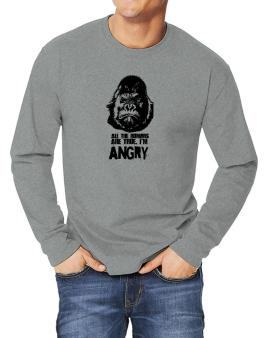All The Rumors Are True , Im Angry Long-sleeve T-Shirt