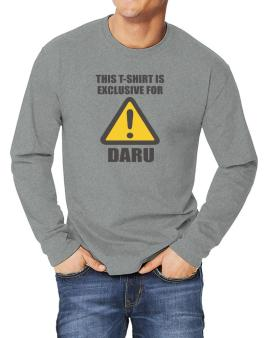 This T-shirt Is Exclusive For Daru Long-sleeve T-Shirt