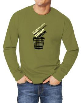 If Sparkling Wine Hinders Your Studies, Drop Them Long-sleeve T-Shirt
