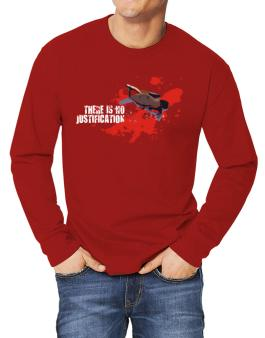 There Is No Justification Long-sleeve T-Shirt