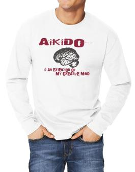 Aikido Is An Extension Of My Creative Mind Long-sleeve T-Shirt