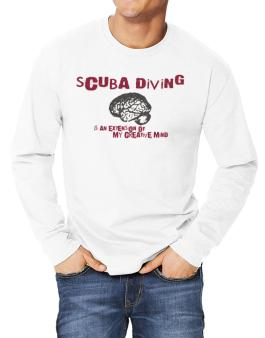 Scuba Diving Is An Extension Of My Creative Mind Long-sleeve T-Shirt
