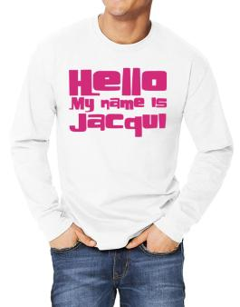 Hello My Name Is Jacqui Long-sleeve T-Shirt