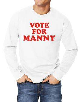 Vote For Manny Long-sleeve T-Shirt