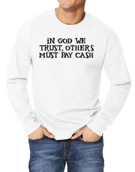 In God we trust Long-sleeve T-Shirt
