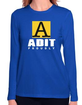 Proud To Be Adit Long Sleeve T-Shirt-Womens