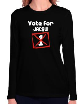 Vote For Jacqui Long Sleeve T-Shirt-Womens