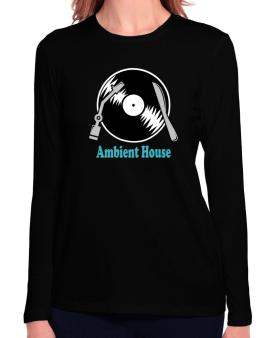 Ambient House - Lp Long Sleeve T-Shirt-Womens