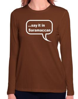 Say It In Saramaccan Long Sleeve T-Shirt-Womens