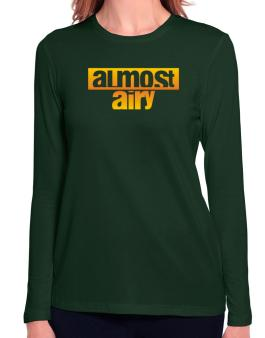Almost Airy Long Sleeve T-Shirt-Womens