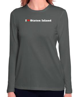 I Love Staten Island Long Sleeve T-Shirt-Womens