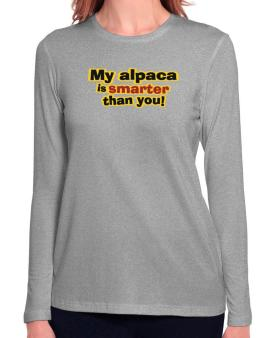 My Alpaca Is Smarter Than You! Long Sleeve T-Shirt-Womens