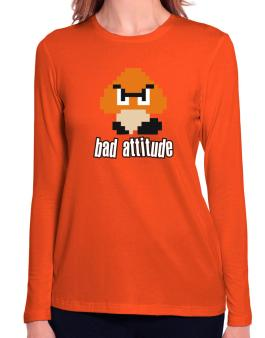 Bad Attitude Long Sleeve T-Shirt-Womens