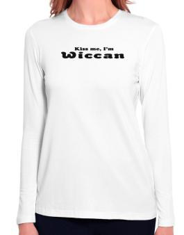 Kiss Me, Im Wiccan Long Sleeve T-Shirt-Womens