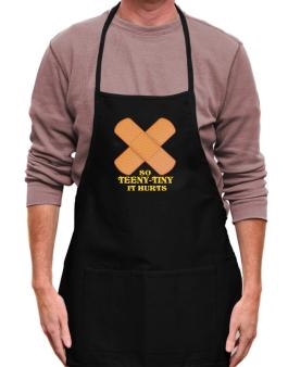 So Teeny Tiny It Hurts Apron