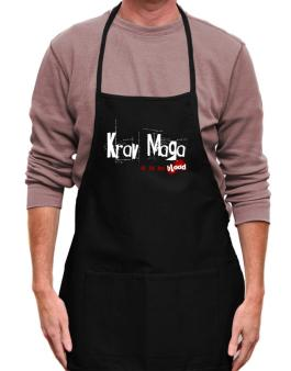 Krav Maga Is In My Blood Apron