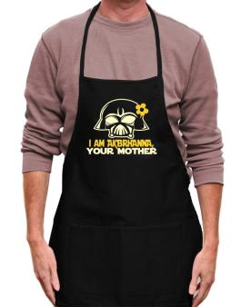 I Am Aubrianna, Your Mother Apron